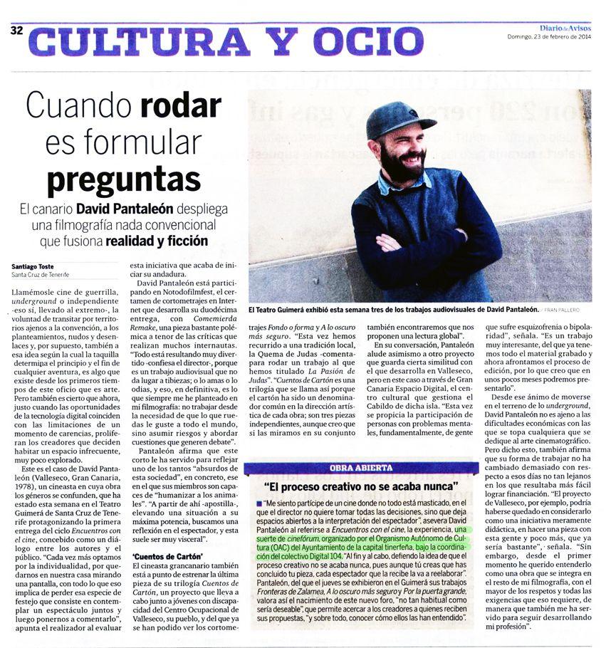ENCUENTROS CON EL CINE 1. Reportaje sobre el cine de David Pantaleón, nuestro primer invitado. Diario de Avisos, 23/02/2014, p. 32.