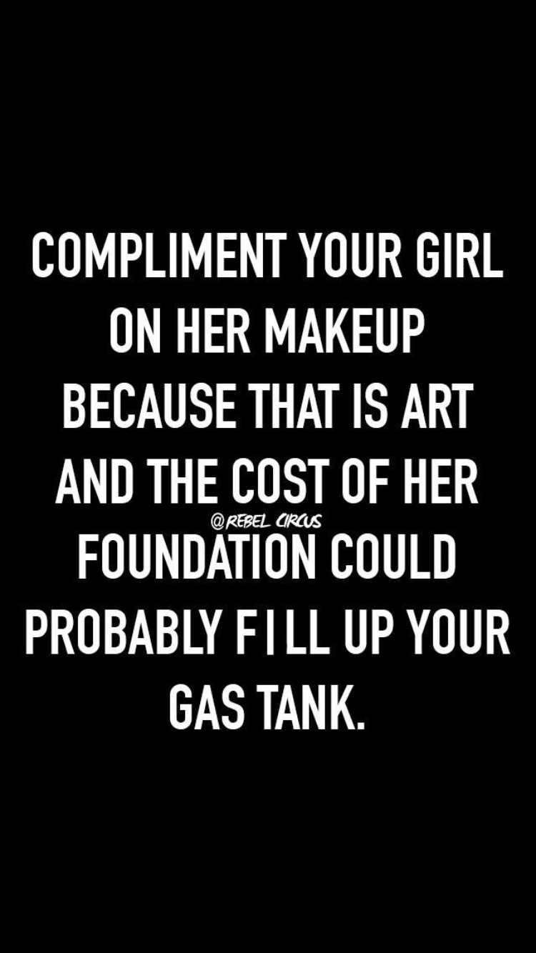 Most Likely Perhaps More Makeup Quotes Funny Makeup Quotes Funny Quotes