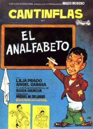Cantinflas El Analfabeto 1961 Cine Mexicano Epoca De Oro Cantinflas Cantinflas El Analfabeto Peliculas Cine