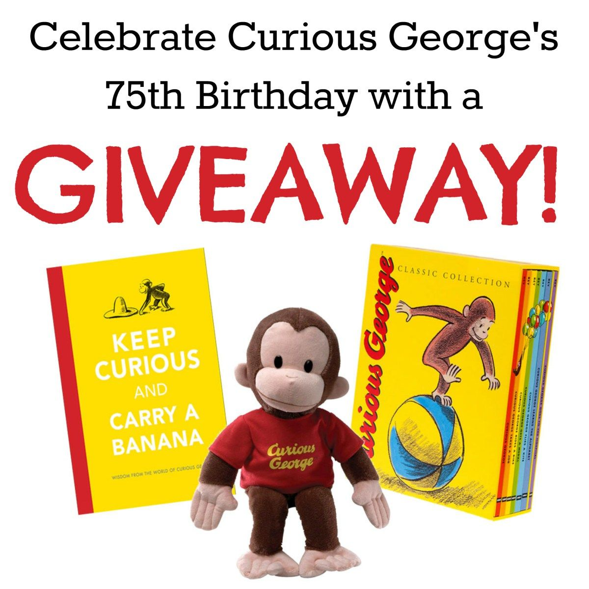 Celebrate Curious George S Birthday With A Very Special