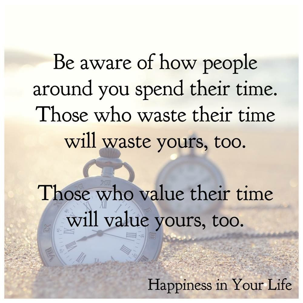 Profound Quotes About Life Notice How People Around You Spend Their Timeleadership
