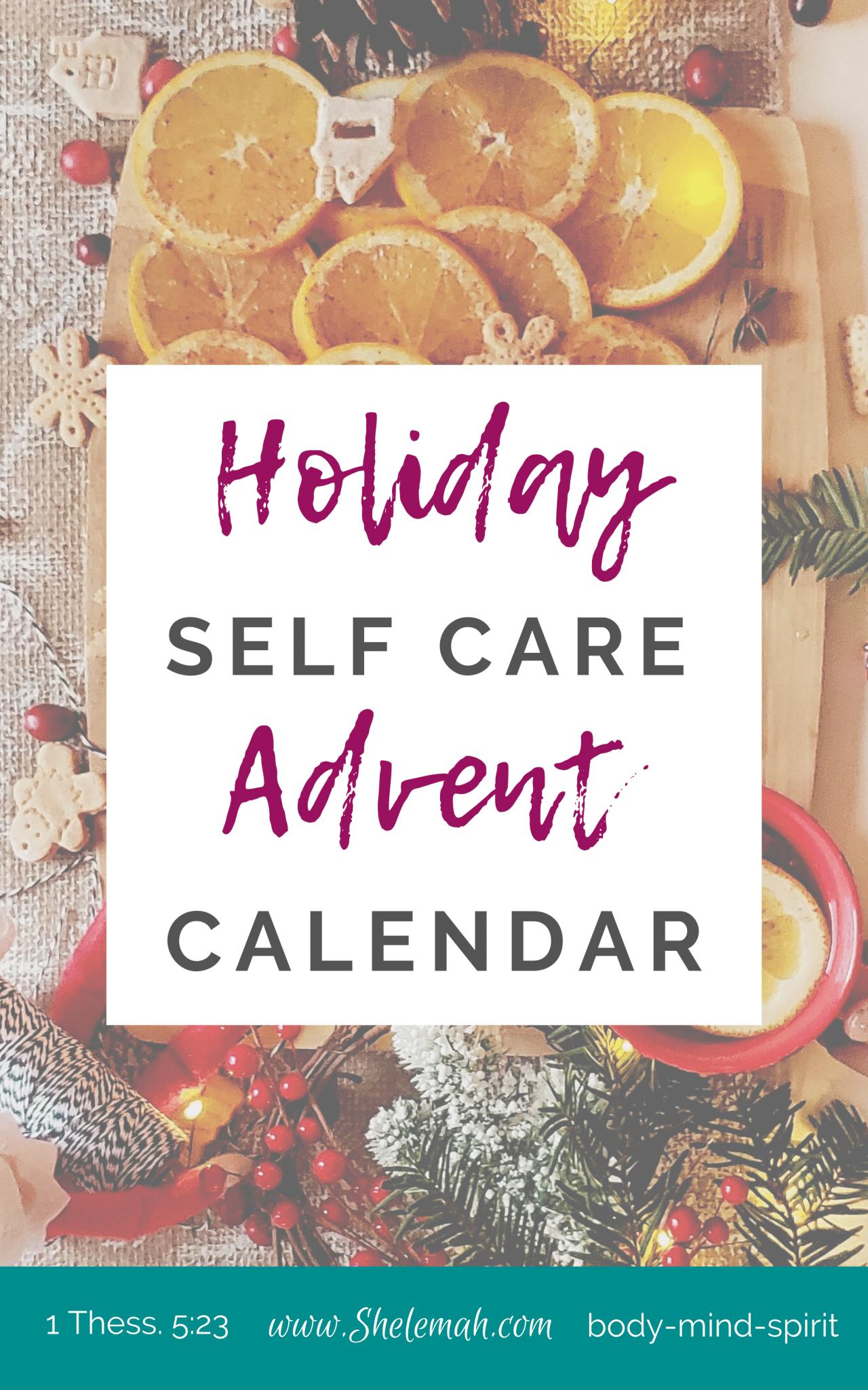 24 Days Of Holiday Self Care Advent Calendar