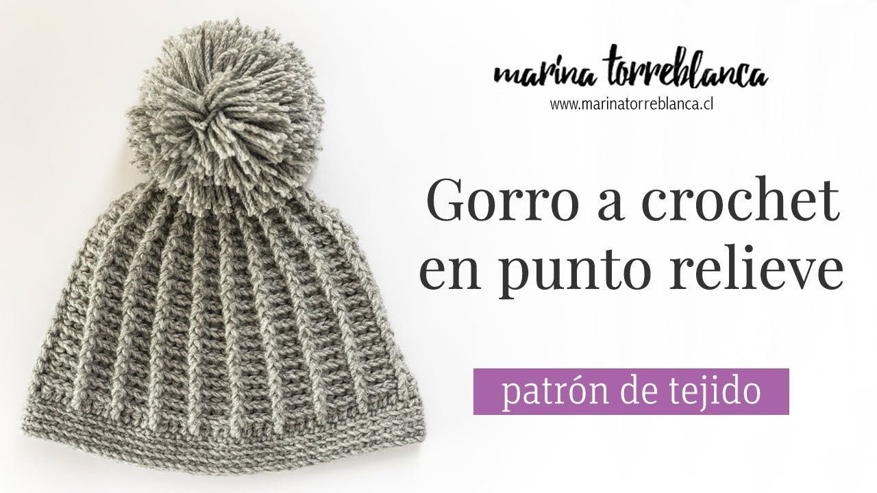 Gorro a crochet en punto relieve [patrón de tejido] - YouTube ...