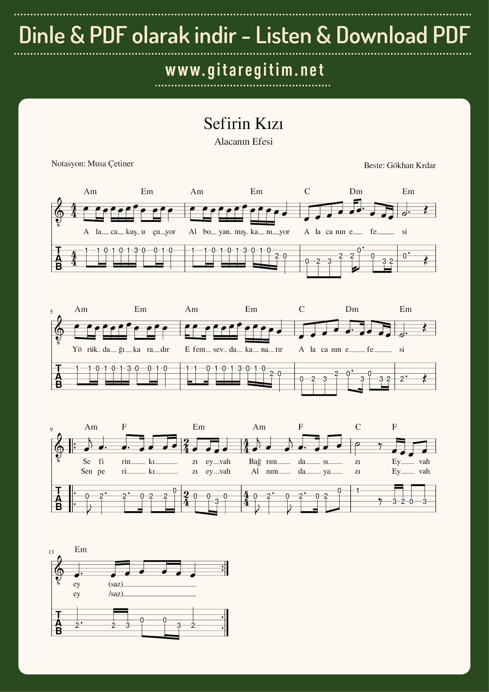 Sefirin Kizi Alacanin Efesi Nota Tab Gitaregitim Net Notalara Dokulmus Muzik Muzik Notalari Muzik