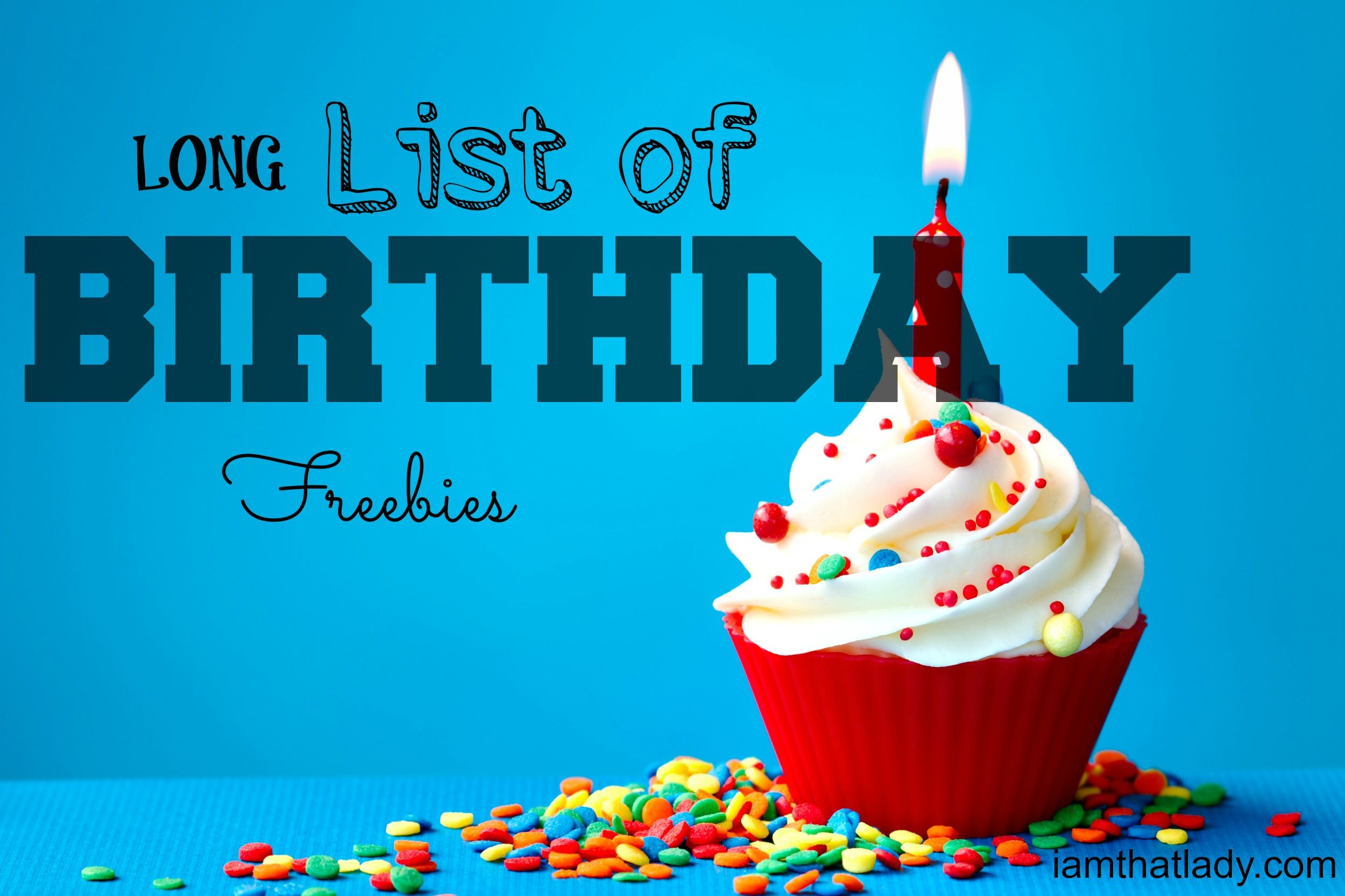 Birthday Freebies list of over 50 things to get for FREE
