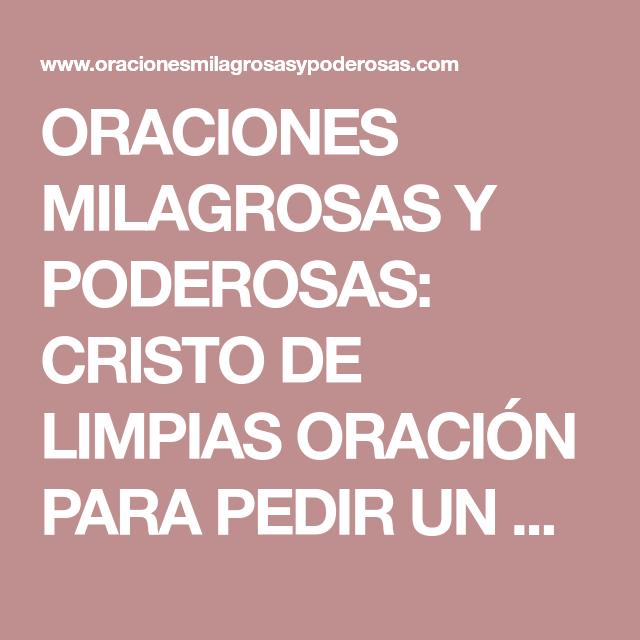 ORACIONES MILAGROSAS Y PODEROSAS: CRISTO DE LIMPIAS ...