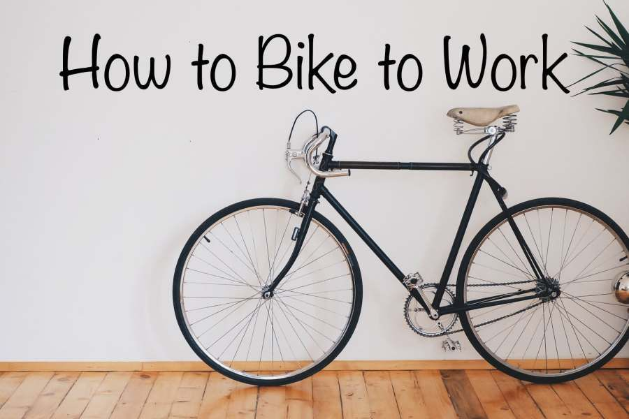 How To Bike To Work We Cover 1 Picking Your Bike 2 Mapping