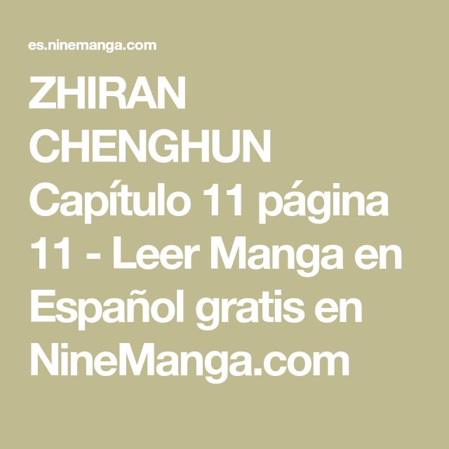 ZHIRAN CHENGHUN Capítulo 11 página 11 - Leer Manga en Español gratis en NineManga.com