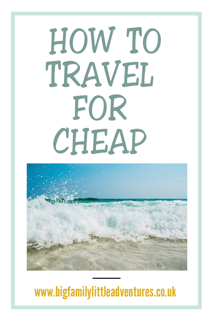 Considering travelling but slightly low on funds, here are 5 tips to help you travel for cheap.  #bigfamilylittleadventures #travelforcheap #cheaptravel #budgetholiday #budgetvacation