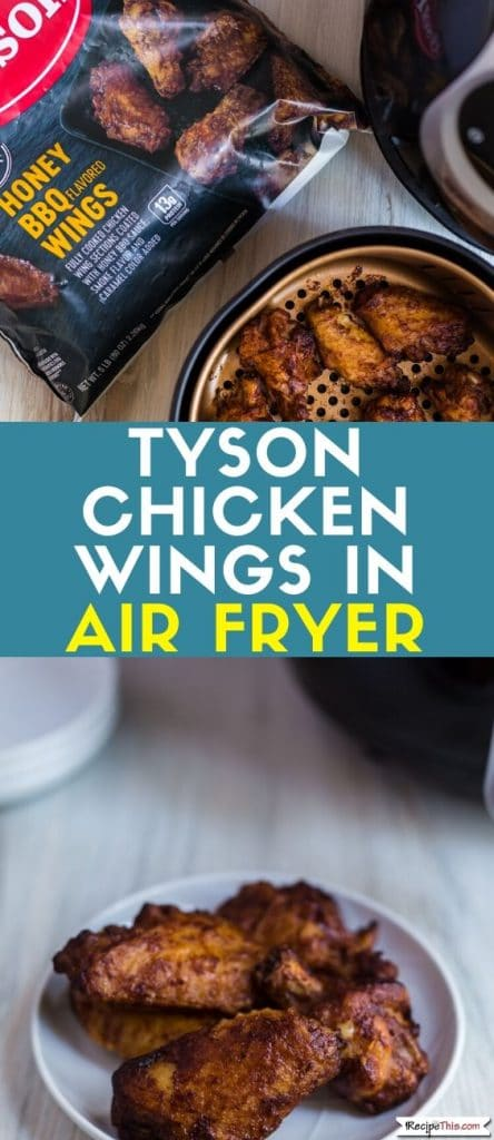 Tyson Chicken Wings In Air Fryer Recipe This Recipe in
