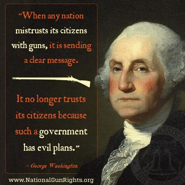 """""""When any nation mistrust its citizens with guns, it is"""