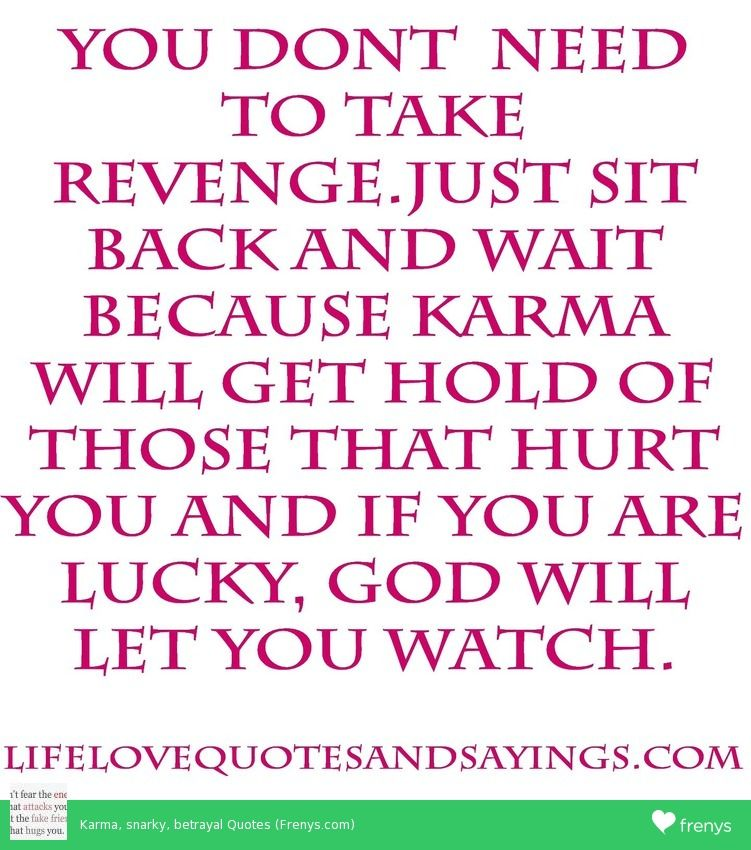 Quotes About Betrayal Google Search Betrayal Quotes Karma Quotes Liar Quotes