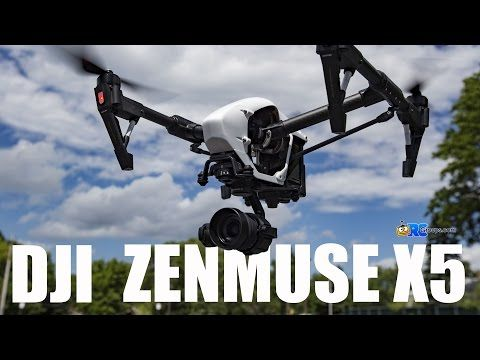 DJI Zenmuse X5 - RCGroups Review - RC Groups