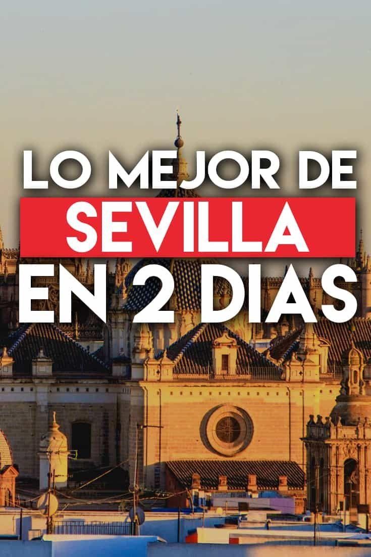 21 Cosas Qué Hacer y Qué Ver En Sevilla En Dos Días