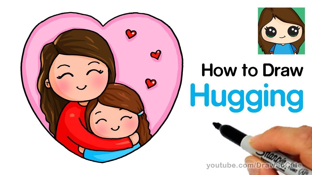 How To Draw Hugging Mom Easy Mom Drawing Cute Drawings Mother