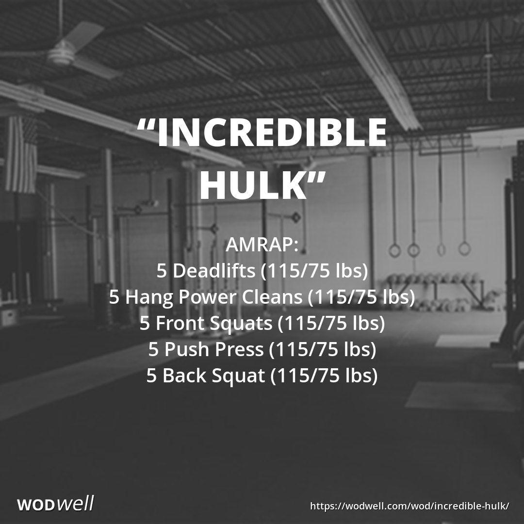 Incredible Hulk Wod Amrap Minutes Deadlifts Lbs Wods Pinterest