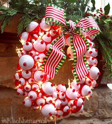 christmas in julyor a great wreath for the fishing cabin door wreath with fish bobbers for my dad - Redneck Christmas Ideas