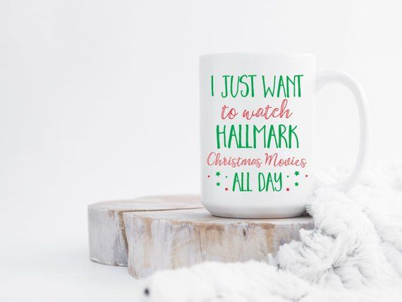 Christmas Gifts, Hallmark Christmas Mug, I just want to watch