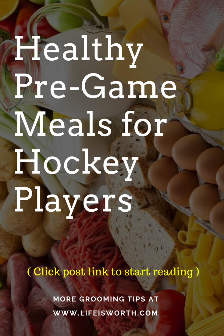 Hockey Healthy Pre Game Meals For Hockey Players Hockey Tips Hockey Coaching Tips Hockey Training Tips H Healthy Meals For Kids Kids Meals Healthy