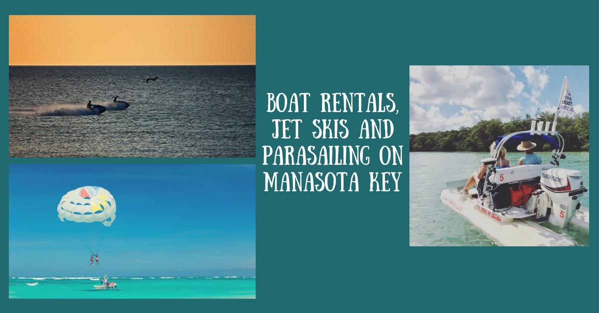 Boat Rentals, Jet Skis and Parasailing on Manasota Key ...