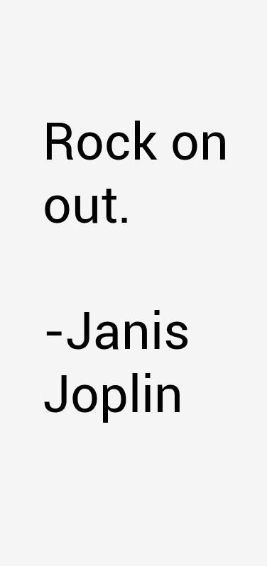 Janis Joplin Quotes Janis joplin lyrics, Janis joplin