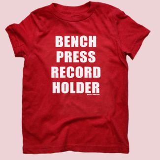 'Bench Press Record Holder' Youth t-shirt