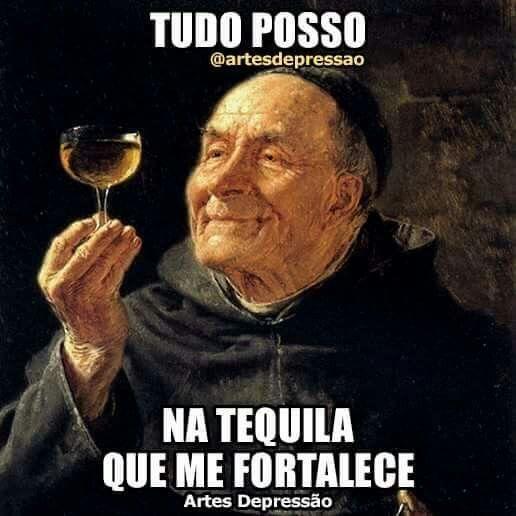 Tudo posso na tequila que me fortalece
