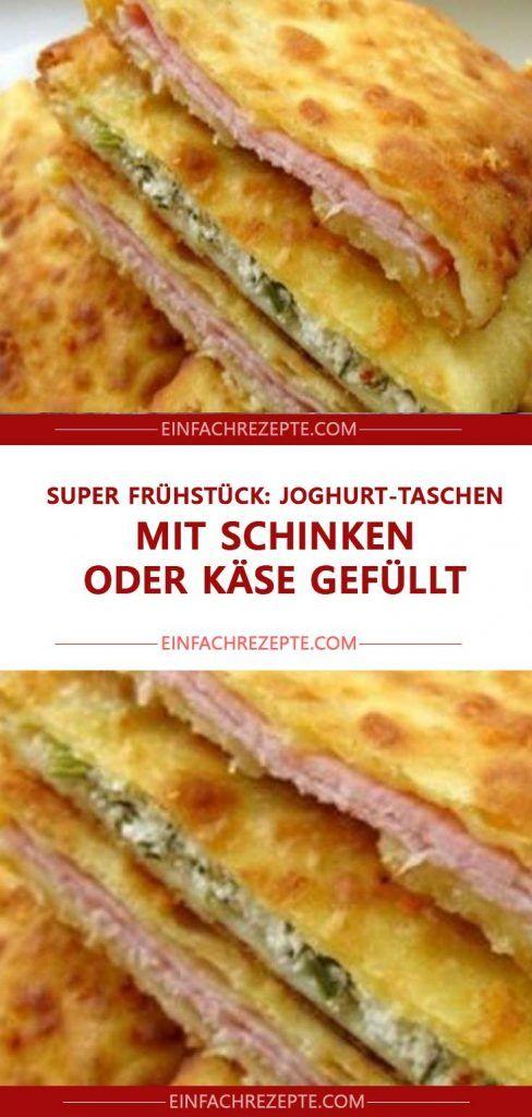 Super Frühstück: Joghurt-Taschen mit Schinken oder Käse gefüllt #frühstückundbrunch