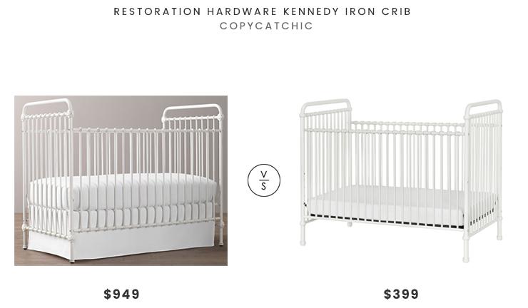 Restoration hardware kennedy iron crib 949 vs wayfair million dollar baby classics abigail crib 399 white