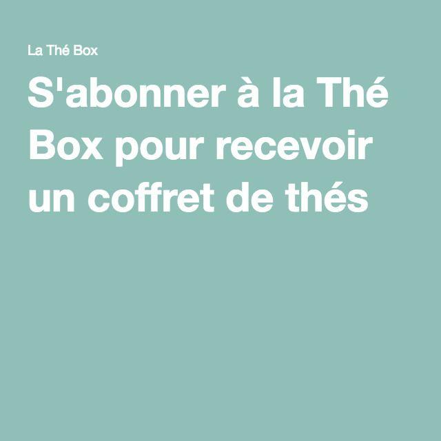 S'abonner à la Thé Box pour recevoir un coffret de thés