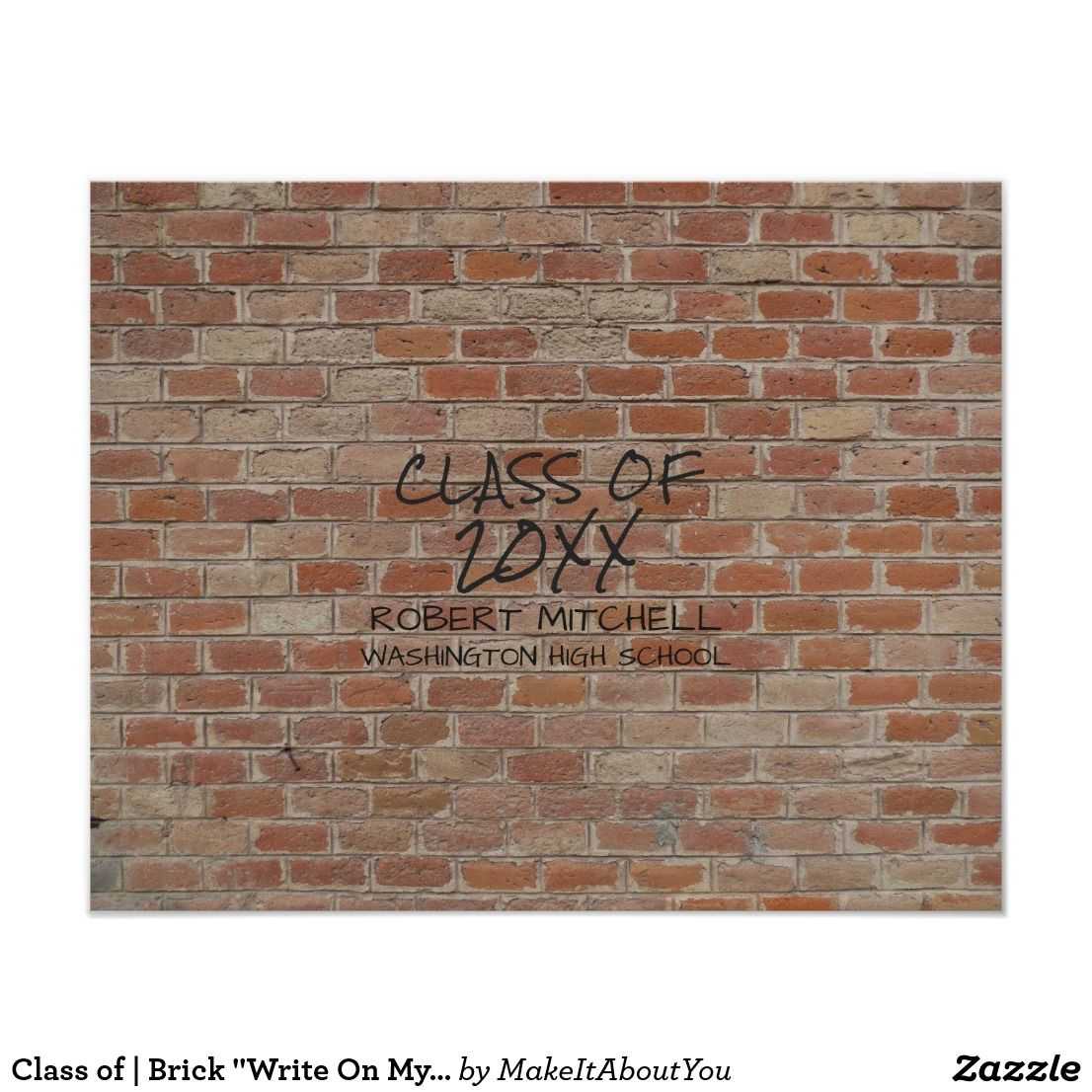 class of brick write on my wall keepsake poster on poster my wall id=39751