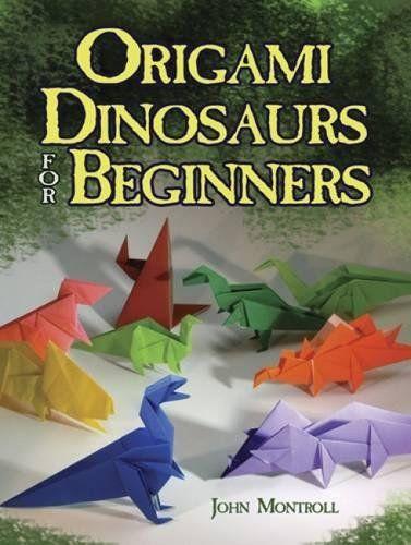 Photo of Origami-Dinosaurier für Anfänger von John Montroll – Dover Publications Inc. – ISB …