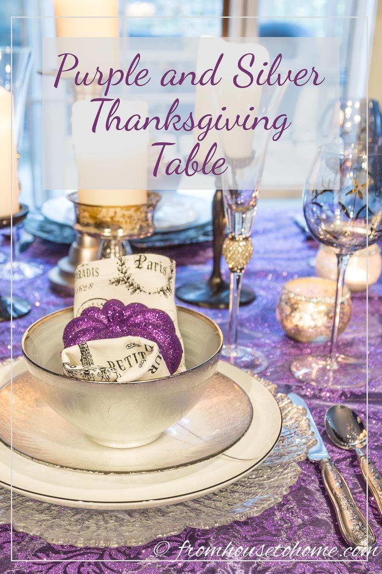 Elegant Purple And Silver Thanksgiving Tablescape Thanksgiving Table Settings Thanksgiving Tablescapes Thanksgiving Table