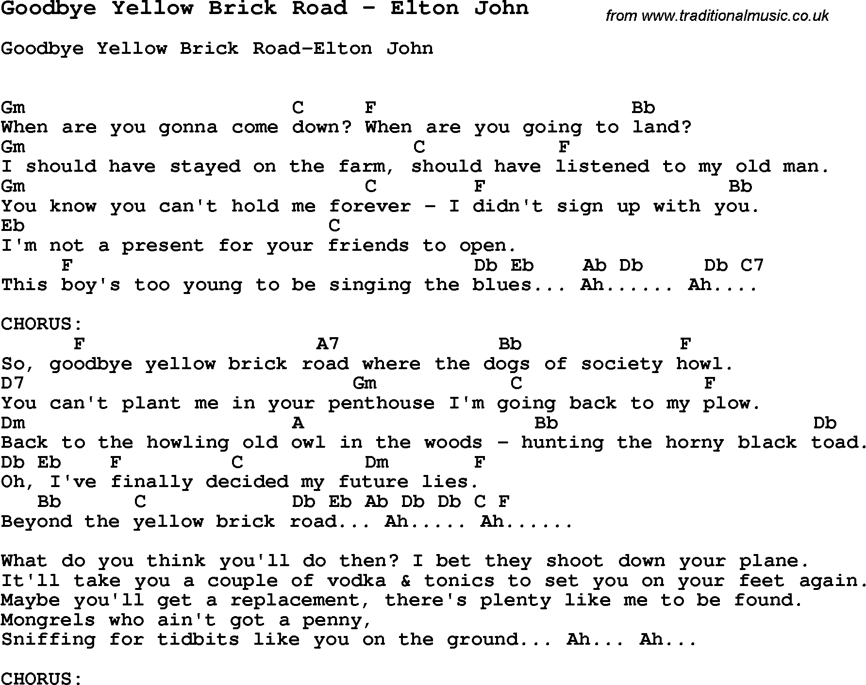 Song Goodbye Yellow Brick Road by Elton John, song lyric for vocal  performance plus accompaniment chords for Ukulele, Guitar, Banjo etc.