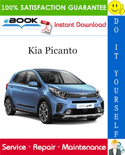 Kia Picanto Service Repair Manual In 2020 Kia Picanto Picanto Kia