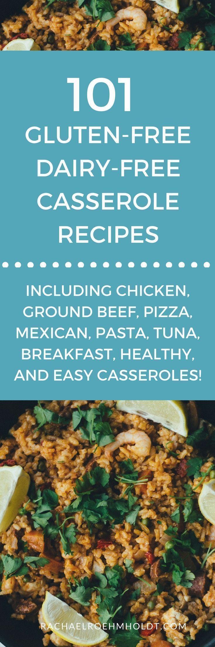 101 Gluten Free Dairy Free Casserole Recipes Free Casserole Recipes Dairy Free Breakfast Casserole Free Chicken Recipes