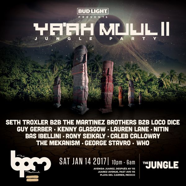 The BPM Festival 10th Anniversary - YA'AH MUUL Full lineup