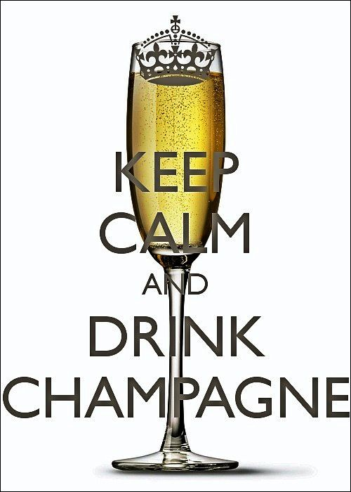Drink Champagne Mimosas Keep Calm Keep Calm Drink