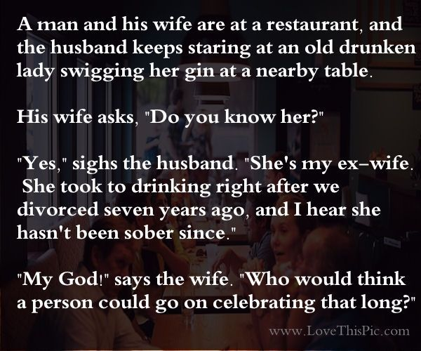 Divoces Quote Photo 2: Drunk And Divorced Funny Jokes Story Lol Funny Quote Funny