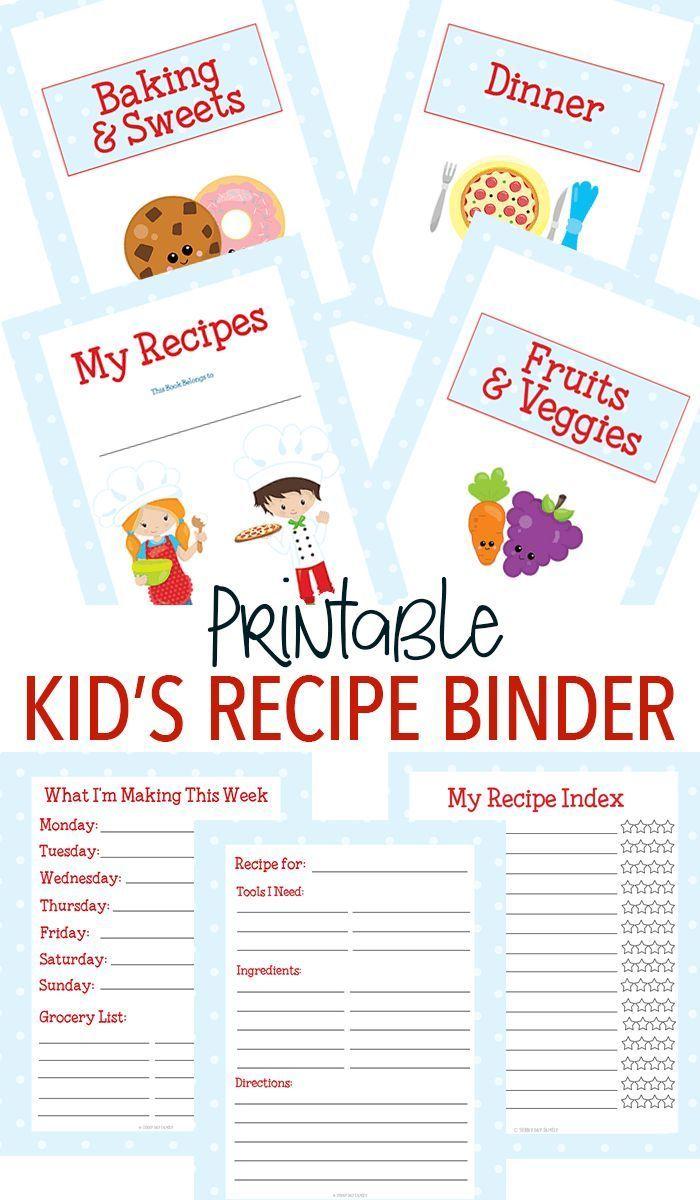 Printable Recipe Binder For Kids Who Love To Cook Cooking Classes For Kids Kids Cooking Recipes Kids Cookbook