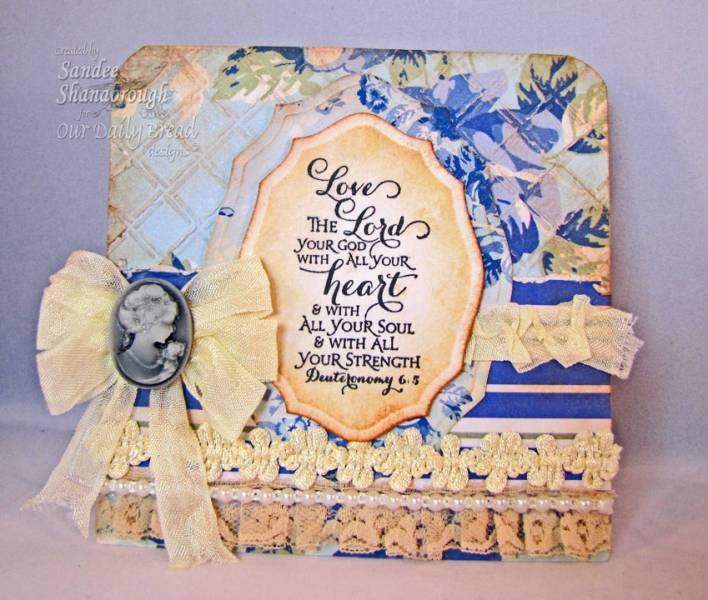 "Our Daily Bread designs ""Scripture Series 3"" Designer Sandee Shanabrough"