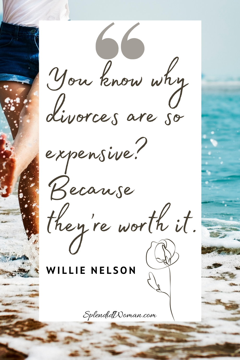 53 Funny Divorce Quotes To Ease The Pain Of Separation