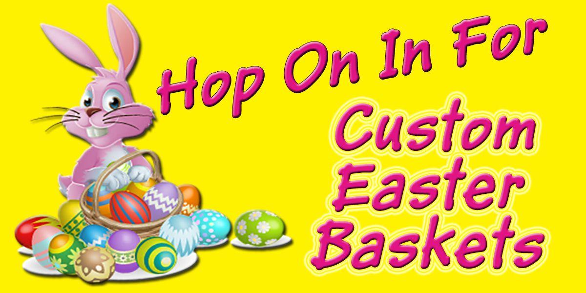 Get your custom easter basket ordered today shop mcsteven