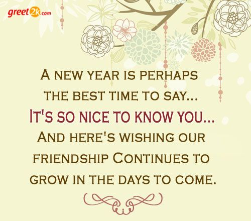 A new year is perhaps the best time to say... It\'s so nice to know ...