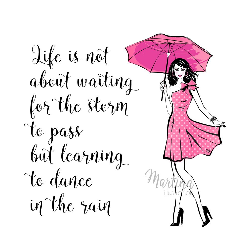 Rain Quote Fashion Illustration Sunny Day Quotes Its Friday Quotes Instagram Quotes