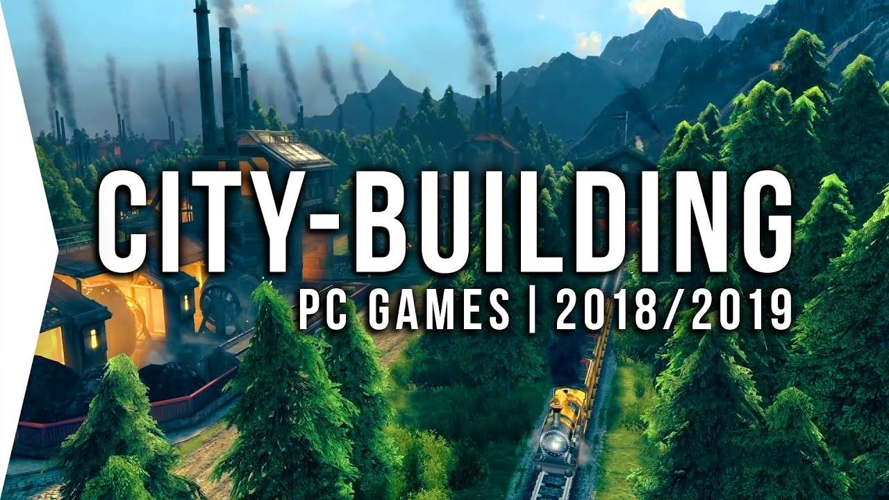 24 Upcoming Pc City Building Games In 2018 2019 Survival Rts City Bu City Building Game Upcoming Video Games Building Games