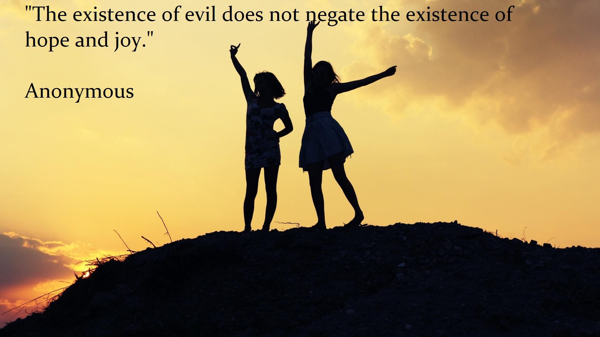 "Anonymous Quotes About Friendship The Existence Of Evil."" Anonymous  The Best Quotes Sayings"