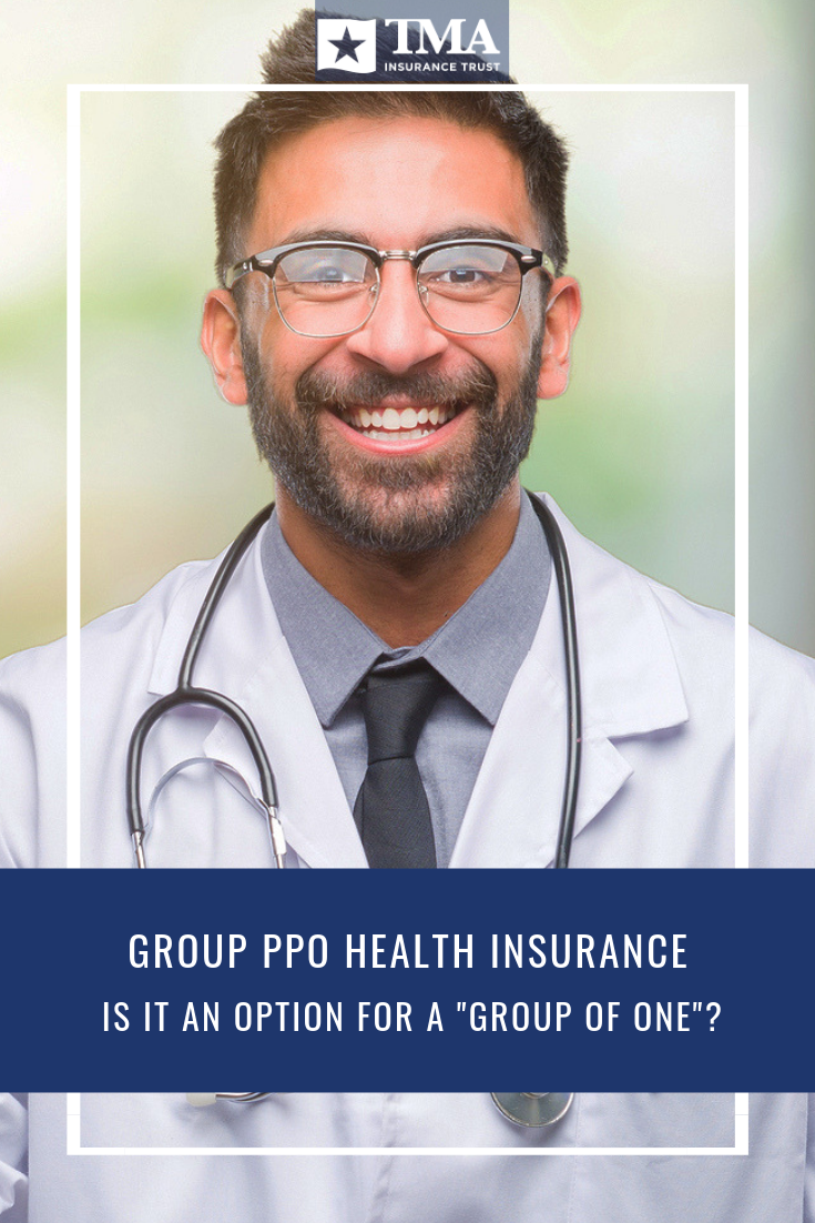 "Group PPO health insurance is it an option for a ""Group"