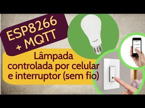 1 Esp8266 Com Mqtt Controlando Lampada Ligada Em Outro Esp