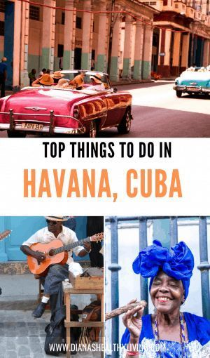 14 Fun Things to do in Havana Cuba